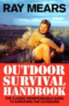 Ray Mears Outdoor Survival Handbook, Paperback Book