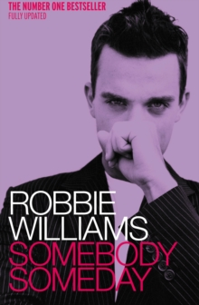 Robbie Williams : Somebody Someday, Paperback Book