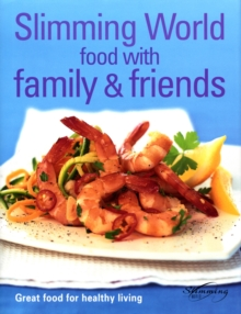 """Slimming World"" : Food with Family and Friends, Hardback Book"