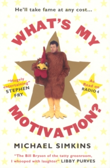 What's My Motivation?, Paperback Book