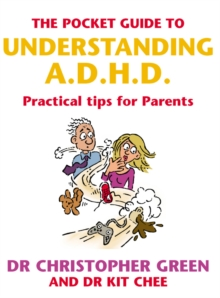 The Pocket Guide to Understanding A.D.H.D. : Practical Tips for Parents, Paperback Book