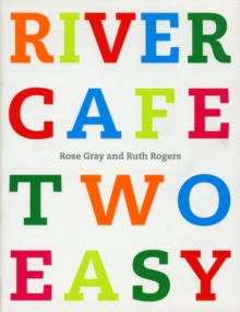 River Cafe Two Easy, Hardback Book