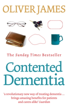 Contented Dementia : 24-hour Wraparound Care for Lifelong Well-being, Paperback Book