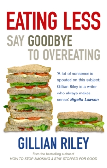 Eating Less : Say Goodbye to Overeating, Paperback Book