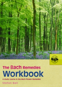 The Bach Remedies Workbook, Paperback Book