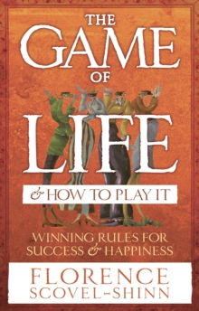 The Game Of Life And How To Play It, Paperback Book