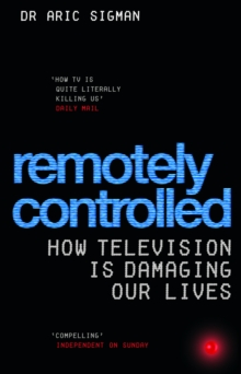 Remotely Controlled, Paperback Book