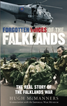 Forgotten Voices of the Falklands, Paperback Book