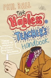 The Hapless Teacher's Handbook, Paperback Book