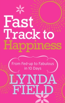 Fast Track to Happiness, Paperback Book