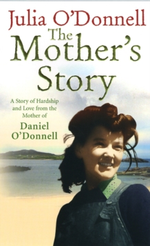The Mother's Story, Hardback Book