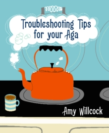 Troubleshooting Tips for Your Aga, Paperback Book