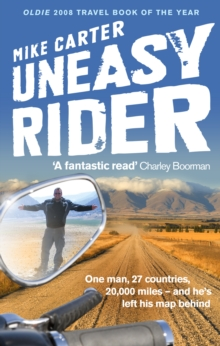 Uneasy Rider : Travels Through a Mid-life Crisis, Paperback Book