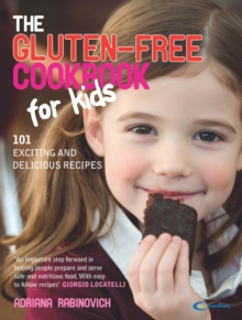 The Gluten-free Cookbook for Kids, Paperback Book
