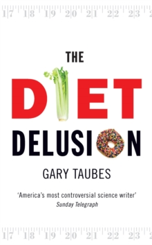 The Diet Delusion, Paperback Book