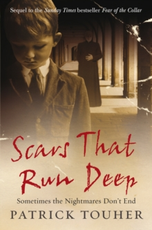 Scars That Run Deep : Sometimes the Nightmares Don't End, Paperback Book