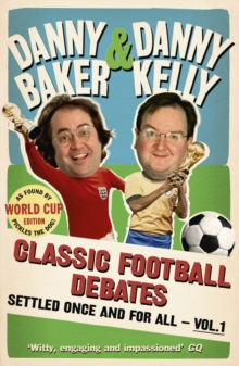 Classic Football Debates Settled Once and For All, Vol.1, Paperback Book