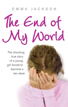 The End of My World, Paperback Book
