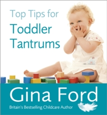 Top Tips for Toddler Tantrums, Paperback Book