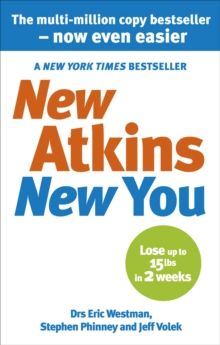 New Atkins For a New You : The Ultimate Diet for Shedding Weight and Feeling Great, Paperback Book