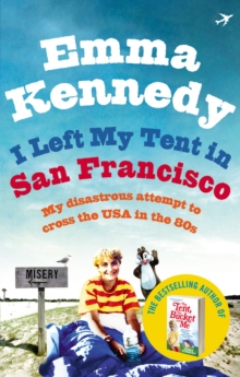 I Left My Tent in San Francisco, Paperback Book