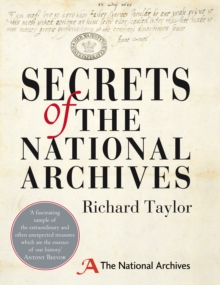 Secrets of The National Archives, Hardback Book