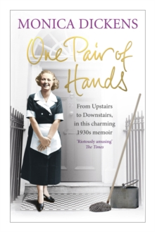 One Pair of Hands : From Upstairs to Downstairs, in this charming 1930s memoir, Paperback Book