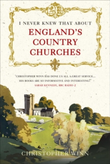 I Never Knew That About England's Country Churches, Hardback Book