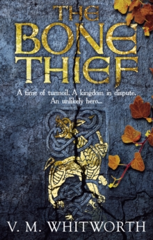 The Bone Thief : (Wulfgar 1), Paperback Book