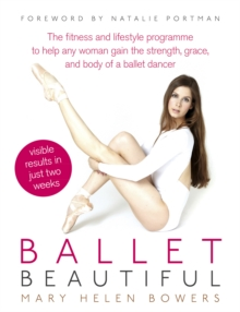 Ballet Beautiful, Paperback Book