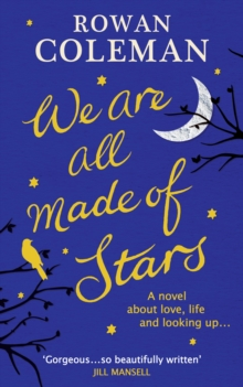 We are All Made of Stars, Hardback Book