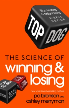 Top Dog : The Science of Winning and Losing, Paperback Book