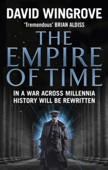 The Empire of Time : Roads to Moscow: Book One, Paperback Book