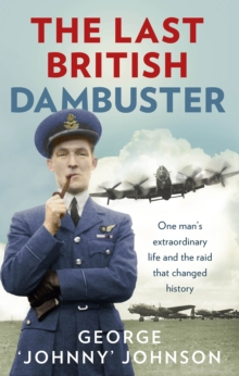 The Last British Dambuster, Paperback Book