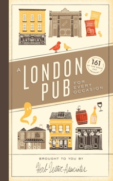 A London Pub for Every Occasion, A, Hardback Book