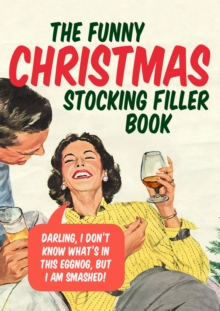 The Funny Christmas Stocking Filler Book, Hardback Book