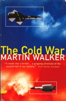 Cold War and the Making of the Modern World,The, Paperback Book