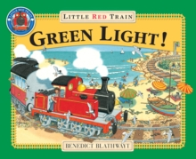 Little Red Train : Green Light, The: Book and CD, Paperback Book