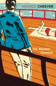 The Wapshot Chronicle, Paperback Book