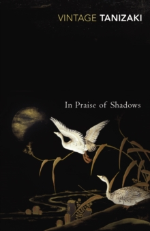In Praise of Shadows, Paperback Book