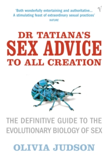 Dr Tatiana's Sex Advice to All Creation, Paperback Book