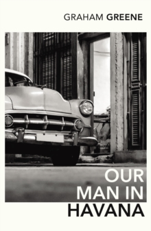 Our Man In Havana, Paperback Book