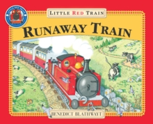 Little Red Train : The Runaway Train, The, Paperback Book