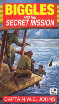 Biggles and the Secret Mission, Paperback Book