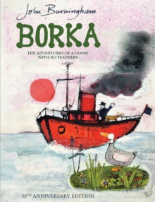 Borka : The Adventures of a Goose with No Feathers, Paperback Book