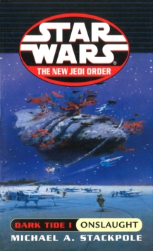 Star Wars: Dark Tide Onslaught, Paperback Book