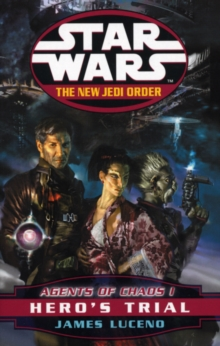 Star Wars: The New Jedi Order - Agents Of Chaos Hero's Trial, Paperback Book
