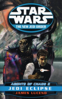 Star Wars: The New Jedi Order - Agents Of Chaos Jedi Eclipse, Paperback Book
