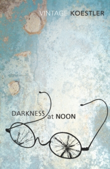 Darkness at Noon, Paperback Book