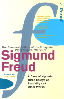 Complete Psychological Works of Sigmund Freud, The Vol 7, Paperback Book